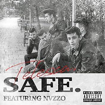 Safe.
