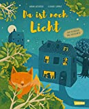 Da ist noch Licht: Ein Bilderbuch für Kinder ab 3 zum Mitmachen und Einschlafen