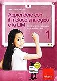 Apprendere con il metodo analogico e la LIM. Maxistrumenti di matematica per la scuola primaria