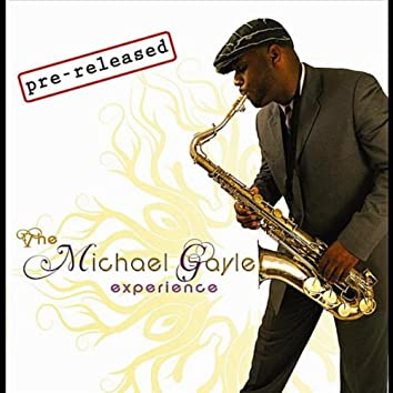 The Michael Gayle Experience