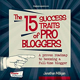 The 15 Success Traits of Pro Bloggers cover art