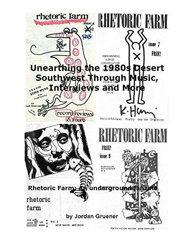 Unearthing the 1980s Desert Southwest Through Music, Interviews and More: Rhetoric Farm: An underground fanzine (English Edition)