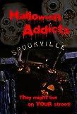Halloween Addicts - Coming Soon!