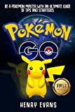 pokemon go: be a pokemon master with an ultimate guide of tips and strategies (pokemon go, pokemon game, pokemon memes, pikachu, android game) (english edition)