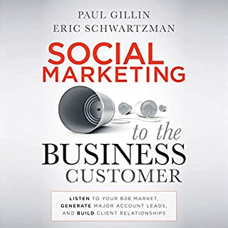 Social Marketing to the Business Customer audiobook cover art