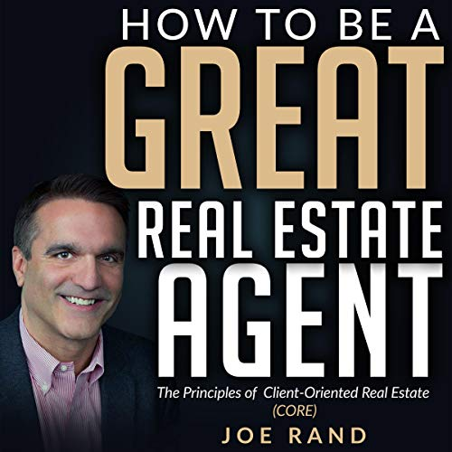 How to be a Great Real Estate Agent audiobook cover art