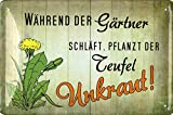 Geschenkeparadies 24 Cartel de chapa con texto en alemán 'Durante el jardinero duerma'.