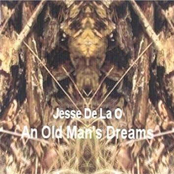 An Old Man's Dreams