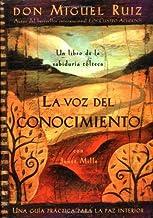 La Voz del Conocimiento( Una Guia Practica Para la Paz Interior)[SPA-VOZ DEL CONOCIMIENTO][Spanish Edition][Paperback]