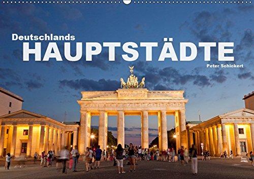 Deutschlands Hauptstädte (Wandkalender 2019 DIN A2 quer): 12 faszinierende Fotos der Hauptstädte deutscher Bundesländer in einem Kalender vom ... (Monatskalender, 14 Seiten ) (CALVENDO Orte)