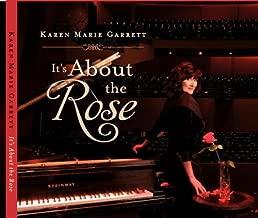 It's About the Rose by Karen Marie Garrett (2012-05-03)