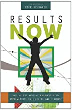 Michael J. Schmoker: Results Now : How We Can Achieve Unprecedented Improvements in Teaching and Learning (Paperback); 2006 Edition