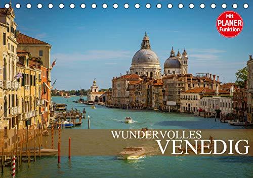Wundervolles Venedig (Tischkalender 2021 DIN A5 quer)