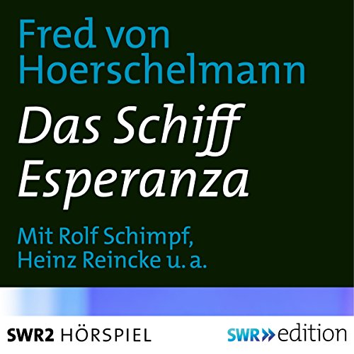 Das Schiff Esperanza  By  cover art