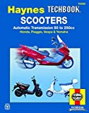 Scooters, Automatic Transmission 50 To 250CC (Haynes Techbook)