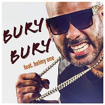 Bury Bury (feat. Belmy One)