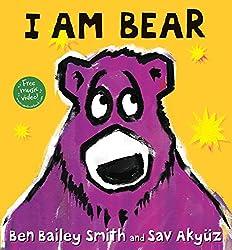 I Am Bear By Ben Bailey Smith And Sav Akyuz Fuzzy Wuzzy Was A
