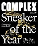 Complex Presents: Sneaker of the...