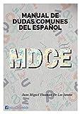 Manual de Dudas Comunes del Español: Ortografía