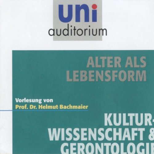 Alter als Lebensform (uni auditorium) audiobook cover art