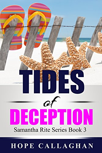 Tides of Deception (Samantha Rite Mystery Series Book 3)