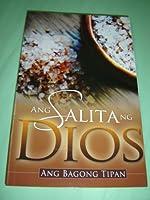 Tagalog Modern New Testament / New Contemporary Translation / Ang Salita ng Dios Ang Bagong Tipan