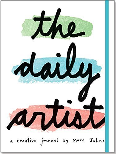 The Daily Artist: A Creative Journal by Marc Johns by Marc Johns (2015-02-01)