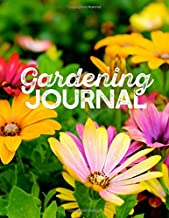 """Gardening Journal: 8.5"""" x 11"""" Notebook Record Plants and Map out Garden Designs"""