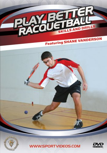 Play Better Racquetball Skills and Drills DVD featuring IRT Professional Player Shane Vanderson