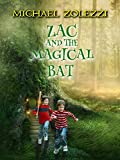 Zac and the Magical Bat (English Edition)