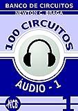 100 Circuitos de Áudio - 1 (Banco de Circuitos) (Portuguese Edition)