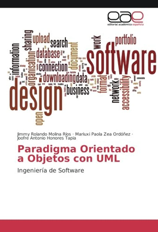 Paradigma Orientado a Objetos con UML: Ingeniería de Software (Spanish Edition)