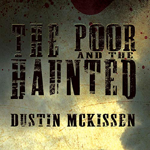 The Poor and the Haunted audiobook cover art