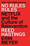 No Rules Rules: Netflix and the ...