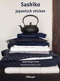 Sashiko: japanisch sticken