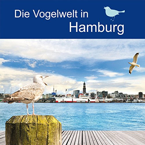 Die Vogelwelt in Hamburg                   By:                                                                                                                                 div.                               Narrated by:                                                                                                                                 div.                      Length: 36 mins     Not rated yet     Overall 0.0