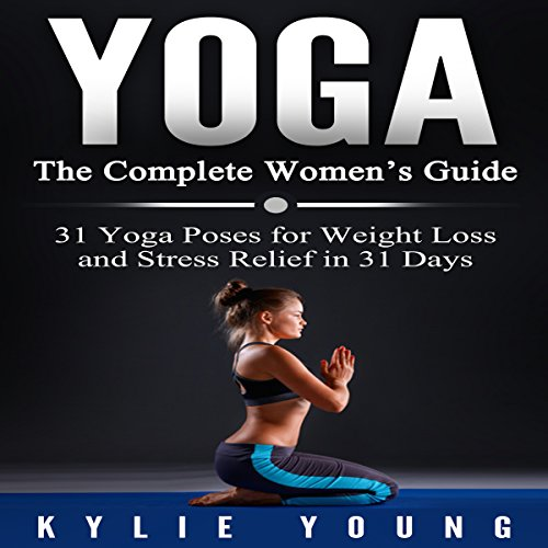 Yoga - The Complete Women's Guide audiobook cover art