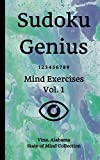 Sudoku Genius Mind Exercises Volume 1: Vina, Alabama State of Mind Collection