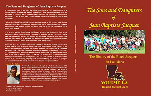 The Sons and Daughters of Jean Baptiste Jacquet: The History of the...
