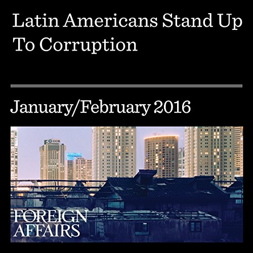 Latin Americans Stand Up to Corruption audiobook cover art