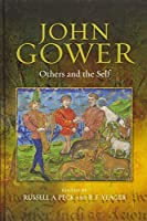 John Gower: Others and the Self (Publications of the John Gower Society)