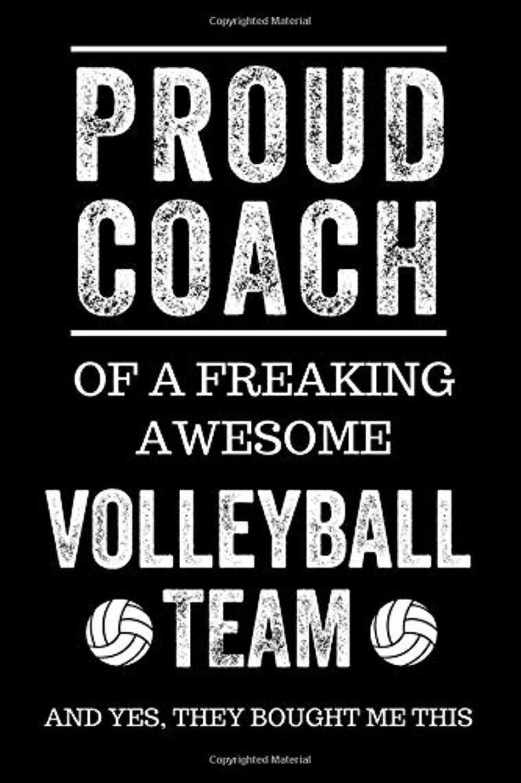 それから血色の良い有益Proud Coach of a Freaking Awesome Volleyball Team And Yes, They Bought Me This: Black Lined Journal Notebook for Volleyball Players, Coach Gifts, Coaches, End of Season Appreciation