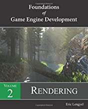 Foundations of Game Engine Development, Volume 2: Rendering
