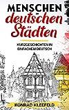Menschen in deutschen Städten: Racconti brevi in tedesco per principianti (German Edition)