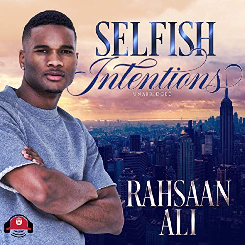 Selfish Intentions audiobook cover art