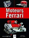 Moteurs Ferrari - 15 moteurs Ferrari de légende, de 1947 à nos jours