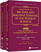 Handbook on Big Data and Machine Learning in the Physical Sciences (World Scientific Emerging Technologies)