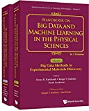 Handbook On Big Data And Machine Learning In The Physical Sciences (In 2 Volumes) (World Scientific Series On Emerging Technologies 1) (English Edition)