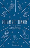 The Dream Dictionary: An A-Z guide to dream symbols and psychology