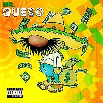 Mr. Queso